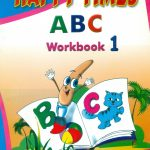 HAPPY TIMES A B C Workbook 1